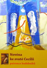 Novéna ke svaté Cecílii, patronce hudebníků
