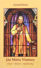Ján Mária Vianney - život - kázne - myšlienky