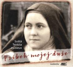 CD: Príbeh mojej duše - Svätá Terézia z Lisieux, audiokniha