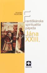 Františkánska spiritualita pápeža Jána XXIII.