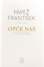 Pápež František: Otče náš