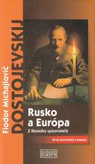 Rusko a Európa - Z denníka spisovateľa