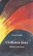 Civilizácia lásky - Biblické zamyslenia
