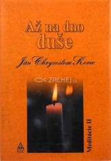 Až na dno duše 2 - Meditácie II
