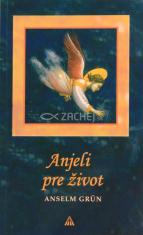 Anjeli pre život