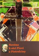 Novéna k otci Piovi z Pietrelciny