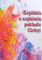 Explózia a expanzia pokladu Cirkvi