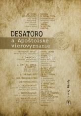 Desatoro a Apoštolské vierovyznanie