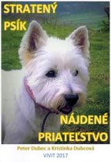 Stratený psík - nájdené priateľstvo