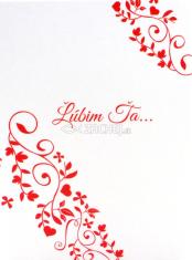Pozdrav: Ľúbim Ťa... -  s textom - s obálkou