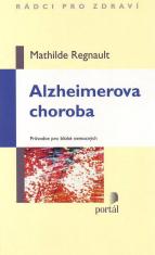 Alzheimerova choroba - Průvodce pro blízké nemocných