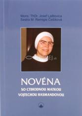 Novéna so ctihodnou matkou Vojtechou Hasmandovou