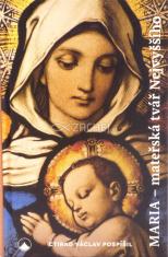 Maria - mateřská tvář Nejvyššího