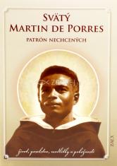 Svätý Martin de Porres - Patrón nechcených