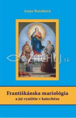 Františkánska mariológia a jej využitie v katechéze