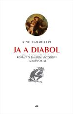 Ja a diabol - Román o svätom Antonovi Paduánskom