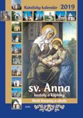 Kalendár: katolícky, nástenný - 2019, sv. Anna - sv. Anna - kostoly a kaplnky