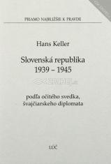 Slovenská republika 1939 - 1945 (podľa očitého svedka, švajčiarskeho diplomata)