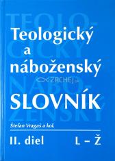 Teologický a náboženský slovník II. diel - L - Ž