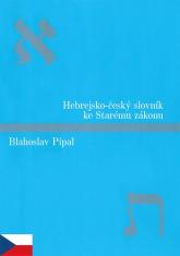 Hebrejsko-český slovník ke Starému zákonu