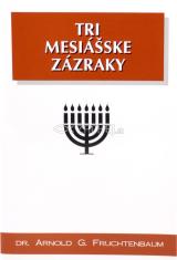 Tri Mesiášske zázraky
