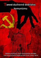 Temné duchovné dedičstvo komunizmu