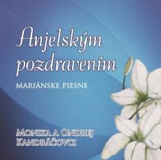 CD: Anjelským pozdravením - Mariánske piesne