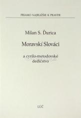 Moravskí Slováci a cyrilo-metodovské dedičstvo