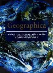 Geographica - Velký ilustrovaný atlas světa s přehledem zemí
