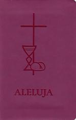 Aleluja - modlitebná kniha cyklamenová - Svätá omša, modlitby, piesne