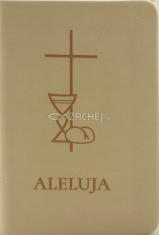 Aleluja - modlitebná kniha bežová - Svätá omša, modlitby, piesne