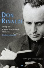 Don Rinaldi: Dobrý otec a služobník všetkých - Duchovný profil