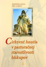 Cirkevné hnutia v pastoračnej starostlivosti biskupov - Pápežská rada pre laikov