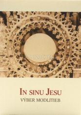 In Sinu Jesu - Výber modlitieb
