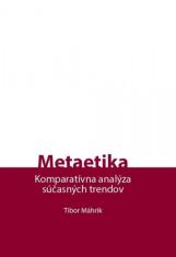 Metaetika - Komparatívna analýza súčasných trendov