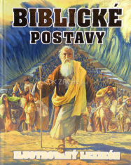 Biblické postavy - Ilustrovaný lexikón