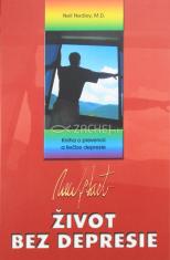 Život bez depresie - Kniha o prevencii a liečbe depresie