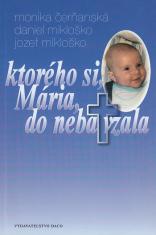 Ktorého si, Mária, do neba vzala