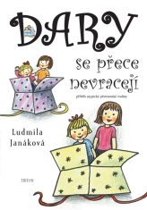 E-kniha: Dary se přece nevracejí - Příběh atypické pěstounské rodiny