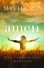 E-kniha: Skôr než povieš amen - Sila jednoduchej modlitby
