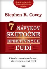 E-kniha: 7 návykov skutočne efektívnych ľudí - Zásady rozvoja osobnosti, ktoré zmenia váš život