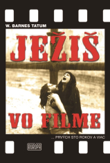E-kniha: Ježiš vo filme - Prvých sto rokov a viac...