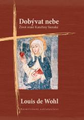 E-kniha: Dobývat nebe - Život svaté Kateřiny Sienské