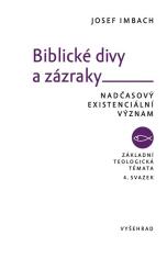 E-kniha: Biblické divy a zázraky - Nadčasový existenciální význam