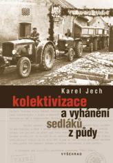 E-kniha: Kolektivizace a vyhánění sedláků z půdy