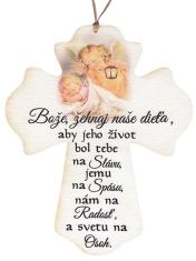 Drevený kríž: Bože, žehnaj naše dieťa...