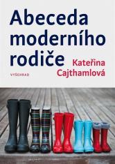 E-kniha: Abeceda moderního rodiče - Rady rodičům při výchově dětí v moderní společnosti