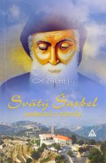 Svätý Šarbel - svedectvá a zázraky - Kniha obsahuje svedectvá, zázraky a vzácnu obrazovú prílohu