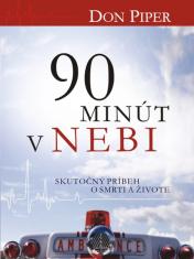 E-kniha: 90 minút v nebi - Skutočný príbeh o smrti a živote