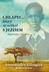 E-kniha: Chlapec, který se setkal s Ježíšem - Segatašja z Kibeho